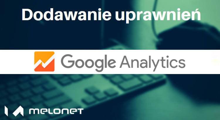 Google Analytics - dodawanie użytkowników