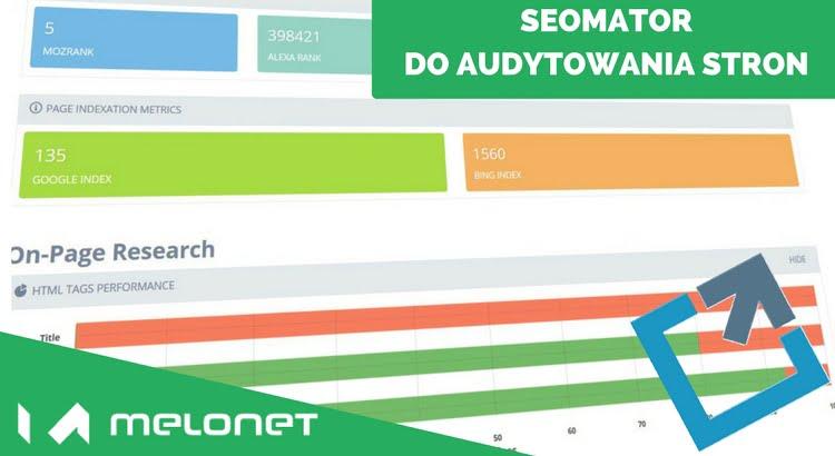 Recenzja narzędzia do wykonywania audytów SEO - Seomator